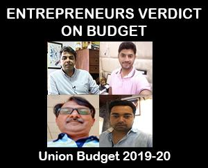 ENTREPRENEURS FIRST VERDICT ON BUDGET